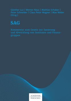 SAG von Luz,  Günther, Neus,  Werner, Schaber,  Mathias, Schneider,  Peter, Wagner,  Claus-Peter, Weber,  Max