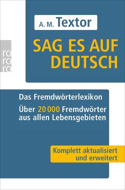 Sag es auf Deutsch von Morell,  Renate, Textor,  A M