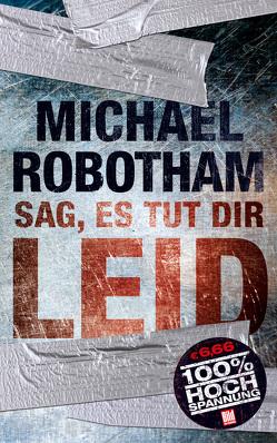 Sag, es tut dir leid von Robotham,  Michael