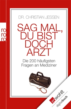 Sag mal, du bist doch Arzt von Adrian,  Michael, Jessen,  Christian, Moldenhauer,  Friederike