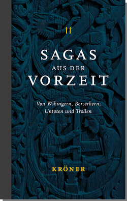 Sagas aus der Vorzeit – Band 2: Wikingersagas von Rudolf,  Simek