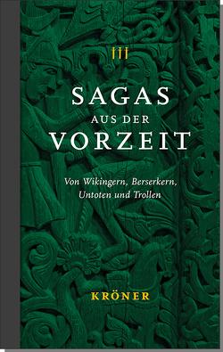 Sagas aus der Vorzeit – Band 3: Trollsagas von Broustin,  Valerie, Rudolf,  Simek, Zeit-Altpeter,  Jonas