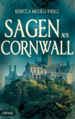 Sagen aus Cornwall von Michéle,  Rebecca