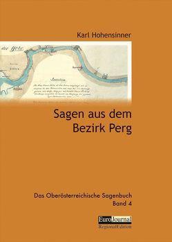 Sagen aus dem Bezirk Perg von Hohensinner,  Karl