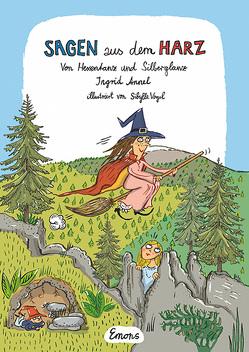 Sagen aus dem Harz von Annel,  Ingrid, Vogel,  Sibylle
