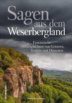 Sagen aus dem Weserbergland von Rickling,  Matthias
