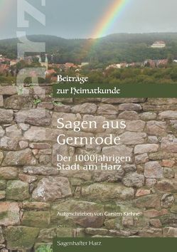 Sagen aus Gernrode von Kiehne,  Carsten