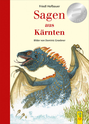 Sagen aus Kärnten (Relaunch) von Groebner,  Dominic, Hofbauer,  Friedl