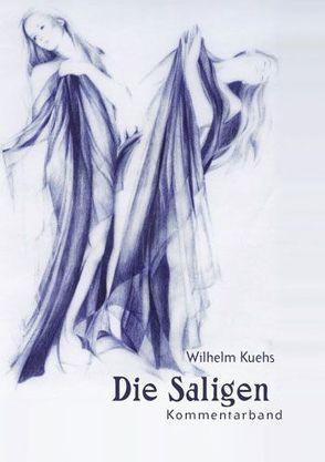 Sagen aus Kärnten / Die Saligen. Sagen aus Kärnten. Band 1: Sagenband / Die Saligen von Kuehs,  Wilhelm