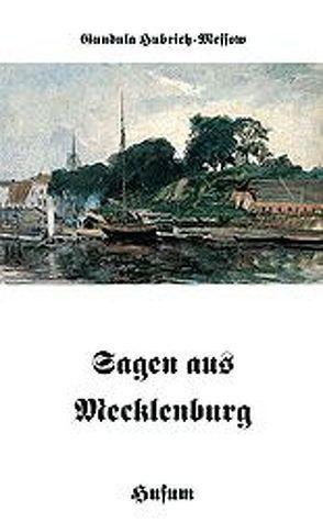 Sagen aus Mecklenburg von Hubrich-Messow,  Gundula