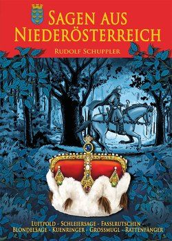 Sagen aus Niederösterreich von Schuppler,  Rudolf