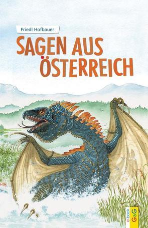 Sagen aus Österreich von Hofbauer,  Friedl