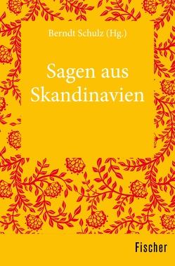Sagen aus Skandinavien von Schulz,  Berndt