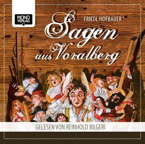 Sagen aus Vorarlberg von Bilgeri,  Reinhold, Hofbauer,  Friedl