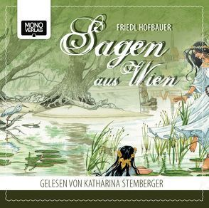 Sagen aus Wien von Hofbauer,  Friedl, Stemberger,  Katharina
