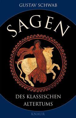 Sagen des klassischen Altertums von Schwab,  Gustav