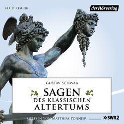 Sagen des klassischen Altertums von Ponnier,  Matthias, Schwab,  Gustav