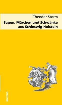 Sagen, Märchen und Schwänke aus Schleswig-Holstein von Eversberg,  Gerd, Storm,  Theodor