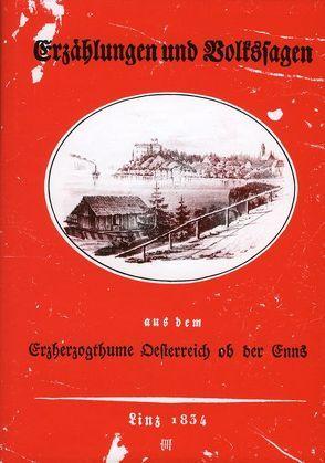Sagen und Erzählungen aus Österreich ob der Enns von Hafner,  Josef, Pils,  Richard