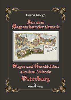 Sagen und Geschichten aus dem Altkreis Osterburg von Gliege,  Eugen