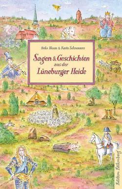 Sagen und Geschichten aus der Lüneburger Heide von Bloom,  Heike, Sohnemann,  Karin