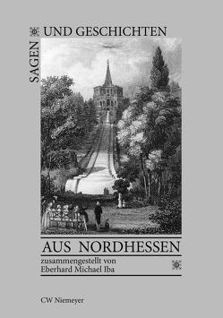 Sagen und Geschichten aus Nordhessen von Iba,  Eberhard Michael