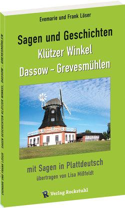 Sagen und Geschichten Klützer Winkel, Dassow – Grevesmühlen von Löser,  Dr. Frank, Löser,  Evemarie, Rockstuhl,  Harald