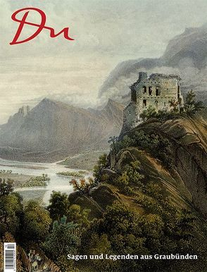 Sagen und Legenden aus Graubünden von Prange,  Oliver
