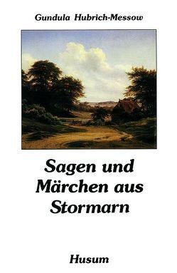 Sagen und Märchen aus Stormarn von Hubrich-Messow,  Gundula