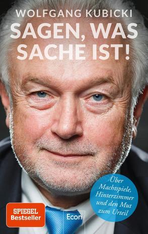 Sagen, was Sache ist von Käfferlein,  Peter, Köhne,  Olaf, Kubicki,  Wolfgang