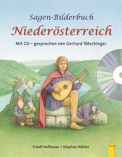 Sagenbilderbuch Niederösterreich von Hofbauer,  Friedl