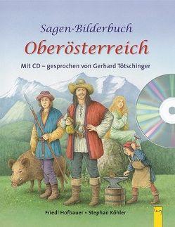 Sagenbilderbuch Oberösterreich von Hofbauer,  Friedl