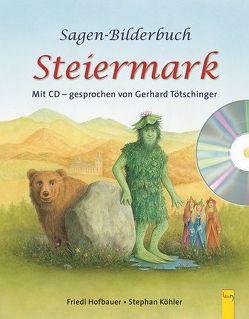 Sagenbilderbuch Steiermark von Hofbauer,  Friedl