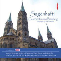 Sagenhaft! Geschichten aus Bamberg von John Verlag, John,  Michael, Kirchner,  Marco