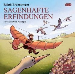Sagenhafte Erfindungen von Erdenberger,  Ralph, Kaempfe,  Peter