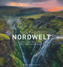 Sagenhafte Nordwelt von Hefele,  Stefan, Krämer,  Thomas