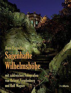 Sagenhafte Wilhelmshöhe von Fingerling,  Anne, Freudenberg,  Helmut, Wagner,  Rolf