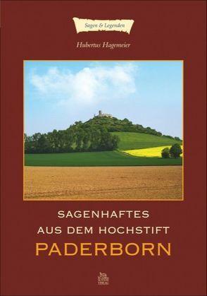 Sagenhaftes aus dem Hochstift Paderborn von Hagemeier,  Hubertus