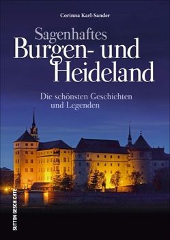 Sagenhaftes Burgen- und Heideland von Karl-Sander,  Corinna