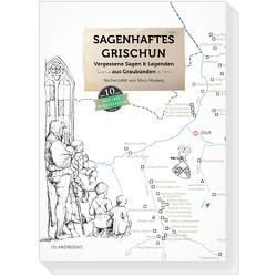 Sagenhaftes Grischun Band 1 von Hosang,  Silvio, Seidel,  Marc Philip