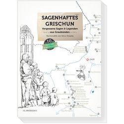 Sagenhaftes Grischun, Band 1 von Hosang,  Silvio, Marc Philip,  Seidel, Seidel,  Marc Philip