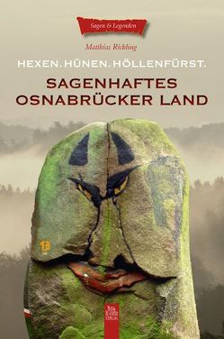 Sagenhaftes Osnabrücker Land von Rickling,  Matthias