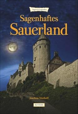 Sagenhaftes Sauerland von Nierhoff,  Joachim