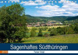 Sagenhaftes Südthüringen (Tischkalender 2019 DIN A5 quer)