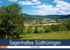 Sagenhaftes Südthüringen (Wandkalender 2018 DIN A3 quer) von Voigt,  Tanja