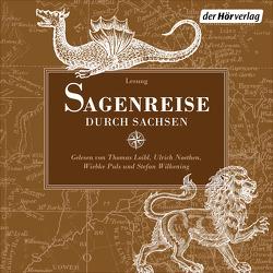 Sagenreise durch Sachsen von Graesse,  Johann Georg Theodor, Loibl,  Thomas, Noethen,  Ulrich, Puls,  Wiebke, Wilkening,  Stefan