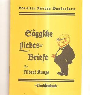 Säggsche Liebesbriefe von Kunze,  Albert