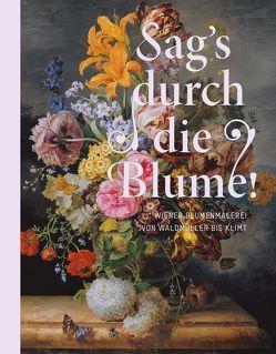 Sag's durch die Blume! von Johannsen,  Rolf H., Rollig,  Stella
