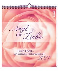 … sagt die Liebe 2021 von Fried,  Erich