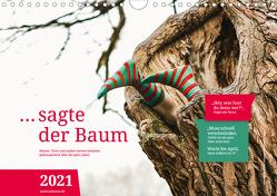 … sagte der Baum (Wandkalender 2021 DIN A4 quer) von Klaene,  Andreas